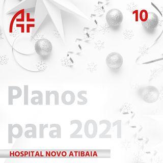Hospital Novo Atibaia 12 - Planos para 2021
