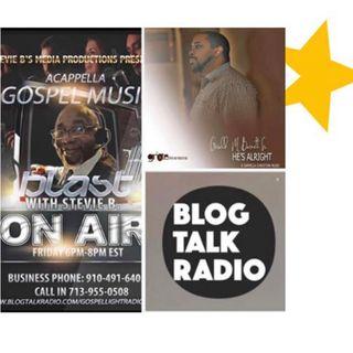 (Episode 36) Stevie B. A Cappella Gospel Music Blast