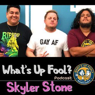 Ep 205 - Skyler Stone