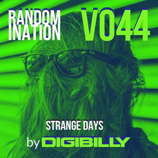 Randomination V044 - Strange Days