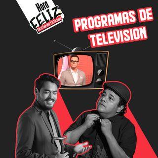 LHF: Programas de Televisión ft Horacio Villalobos
