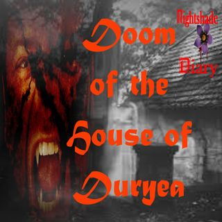 Doom of the House of Duryea | Vampire Story | Podcast