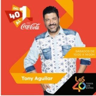 Del 40 Al 1 Con Tony Aguilar