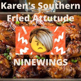 Karen's Southern Fried Buffalo Attitude  Aired : 10-16-2021