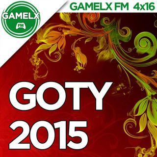 GAMELX FM 4x16 - GOTY 2015