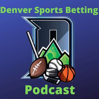 January 6: Betting the Nuggets, Jokic vs the world, another bad season for the Broncos, NFL Wild Card preview, Avalanche