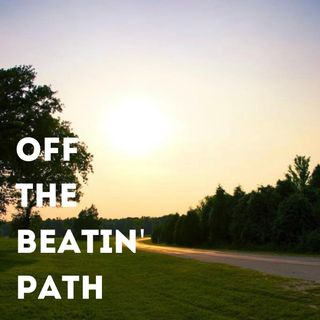 Off the Beatin Path - Episode 1 - Goat Man, Hex Hollow and More