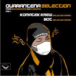 Quarantena Selection_ Day2_BOT_Komatek Crew (ADK, Wantek)