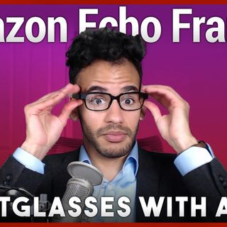Hands-On Tech: Echo Frames Review