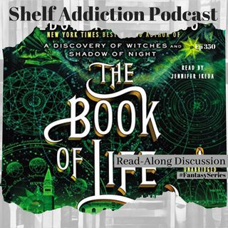 #3Bloggers1Series Discussion of The Book of Life (All Souls #3) | Book Chat
