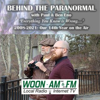 Behind the Paranormal w/ Paul & Ben Eno
