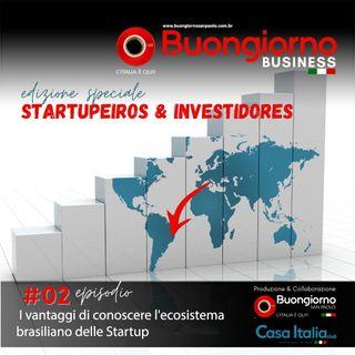 #2 Startupeiros & Investidores - I vantaggi di conoscere l'ecosistema brasiliano delle Startup