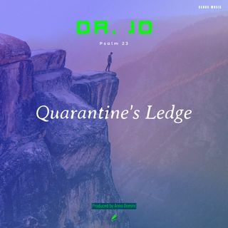 Dr. JD Quarantine's Ledge produced by Anno Domini Beats