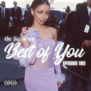 Episode 185: Best of You