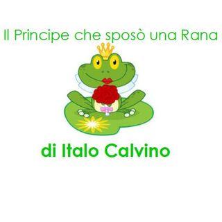 Il Principe che Sposò una Rana di Italo Calvino