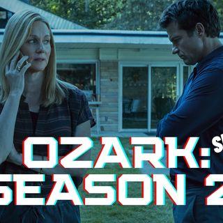 Ozark: Season 2 (Spoiler Review)