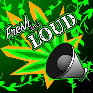 Fresh N Loud