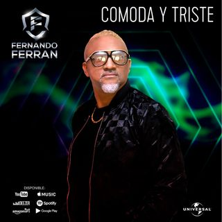 COMODA Y TRISTE - FERNANDO FERRAN