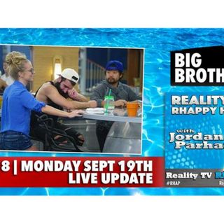 RHAPpy Hour   Big Brother 18 Live Feeds Update Podcast