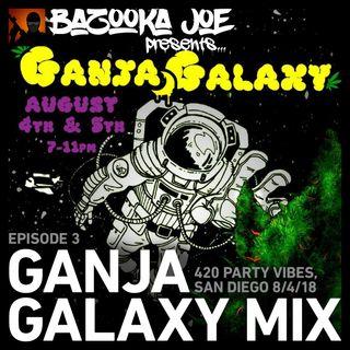 EP#3 - Ganja Galaxy Mix