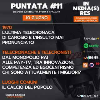 #11   Telecronache e telecronisti. L'insulto mai pronunciato di Carosio, le voci storiche della Rai, le Pay-Tv e le tendenze in atto
