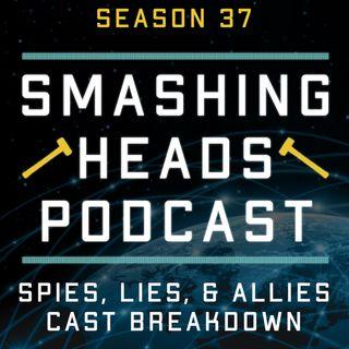 Spies, Lies, & Allies Cast Breakdown