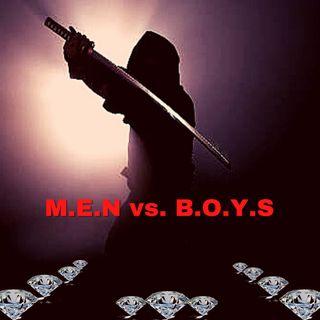 M.E.N vs. B.O.Y.S