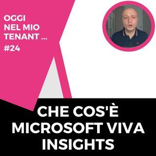 Che cos'è Microsoft Viva Insights