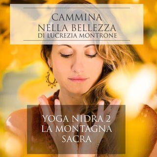 """Yoga Nidra """"la montagna sacra"""""""