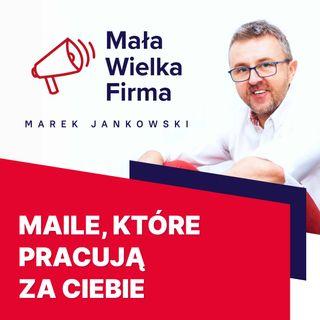 316: Automatyzacja maili jako sposób na zatrzymanie klienta – Marcin Hakemer-Fernandez