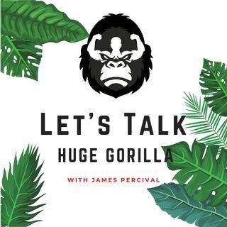 Talking Huge Gorilla Supplements with James Percival (Part 3 of 3)