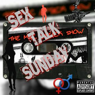 Sex Talk Sunday 43