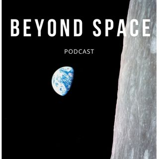Beyond Space Podcast