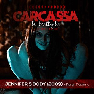 Frattaglie Femminili Ep.3 - Jennifer's Body