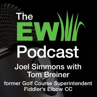 EW Podcast - Joel Simmons with Tom Breiner