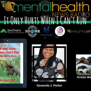 It Only Hurts When I Can't Run: One Girl's Story with Gewanda J. Parker