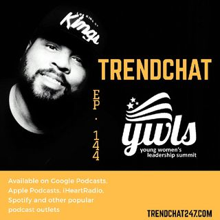 Ep. 144 - TrendChat At YWLS 2019