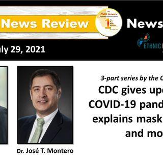 News too Real 7-29-21 Part 1B:  Calif. Dept. of Public Health reinstates mask mandates for indoors