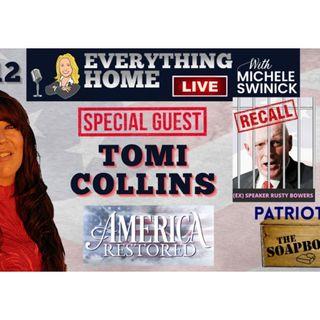 TOMI COLLINS - America Restored & Recall Arizona House Speaker Rusty Bowers