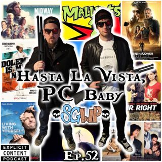 Ep 52 - Hasta La Vista PC Baby