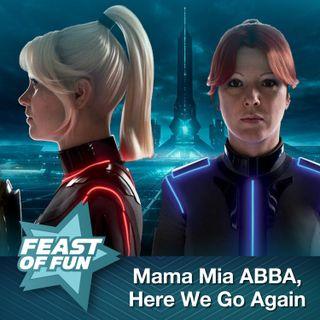 FOF #2982 - Mama Mia ABBA, Here We Go Again