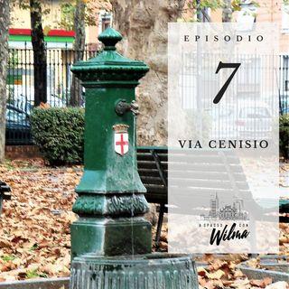 Puntata 07 - Via Cenisio