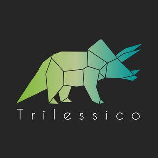 Benvenuti nel Trilessico!