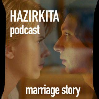 Hikâyenin Bitmeyen Yüzü: Marriage Story