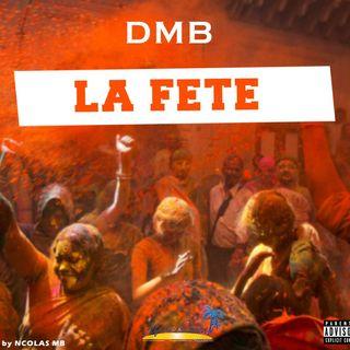 DMB - La fête
