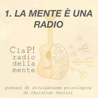 Episodio 1: la mente è una radio