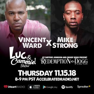 Accelerated Radio - Mike Strong, Vincent Ward, Darius McCrary & Queen A.D. - 11.15.18