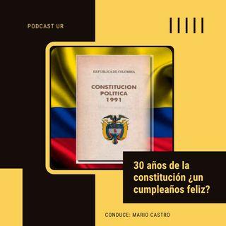 Evento: 30 años de la constitución ¿un cumpleaños feliz?
