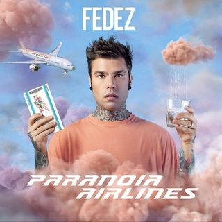 "2x21 - Fedez ""Paranoia Airlines"""