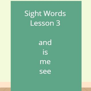 Sight Words Lesson 3